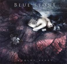 worlds apart blue stone