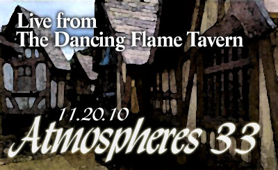 Atmospheres 033: Tavern Music from the Dancing Flame