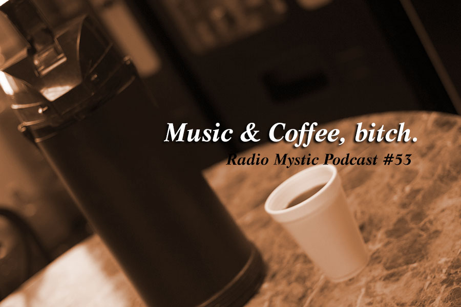 RadioMystic #053: Music & Coffee, Bitch. with Duke City Riots' Shannon Haworth