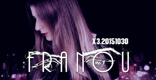 X3-051: Artist Spotlight: FRANOU