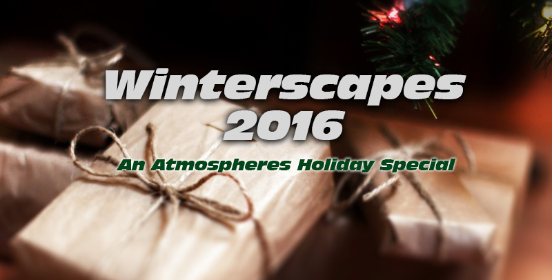 Atmospheres 56: Winterscapes 2016