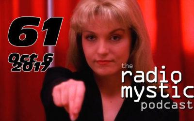 Radio Mystic Podcast #061: Oct. 6, 2017