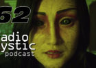 Radio Mystic Podcast #062: Nov. 11, 2017